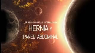 1er Reunión Virtual Internacional de Hernia y Pared Abdominal