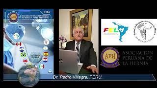 Invitación del Presidente de la I Reunión Virtual de las Sociedades de Hernia Hispanoamericanas (19, 20 y 21 de Noviembre 2020) y de la Asociación Peruana de Hernia Dr. Pedro Villagra